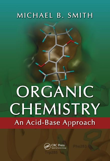 Organic Chemistry An Acid-Base Approach book cover