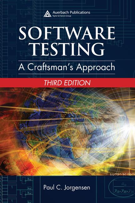 Software Testing A Craftsman's Approach, Third Edition book cover