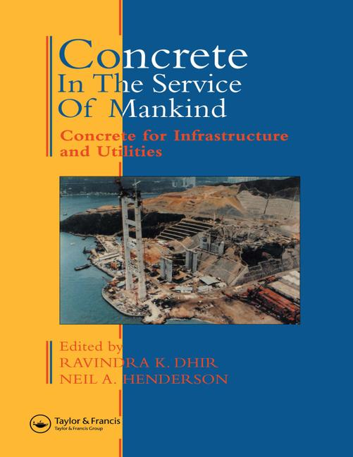 Concrete in the Service of Mankind Concrete for infrastructure and utilities book cover