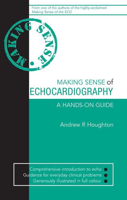 Making Sense of Echocardiography A Hands-on Guide book cover