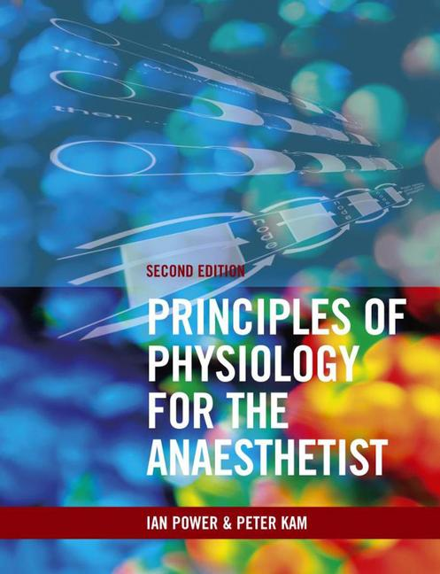 Principles of Physiology for the Anaesthetist, Second edition book cover