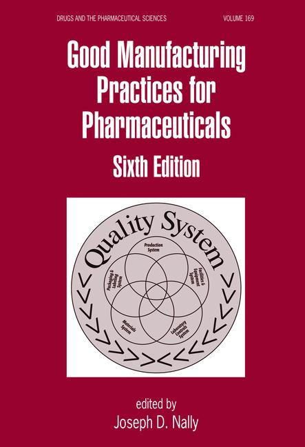 Good Manufacturing Practices for Pharmaceuticals book cover
