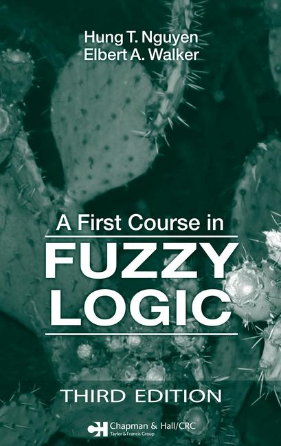 A First Course in Fuzzy Logic book cover