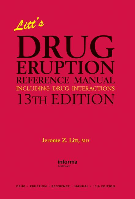Litt's Drug Eruption Reference Manual Including Drug Interactions, 13th Edition book cover