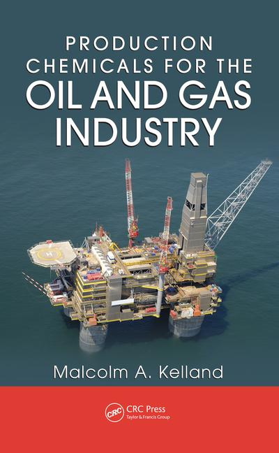Production Chemicals for the Oil and Gas Industry book cover