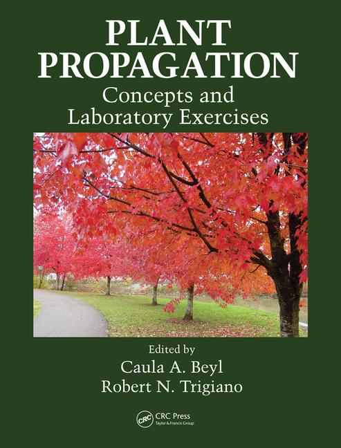 Plant Propagation Concepts and Laboratory Exercises book cover