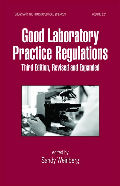 Good Laboratory Practice Regulations, Revised and Expanded book cover