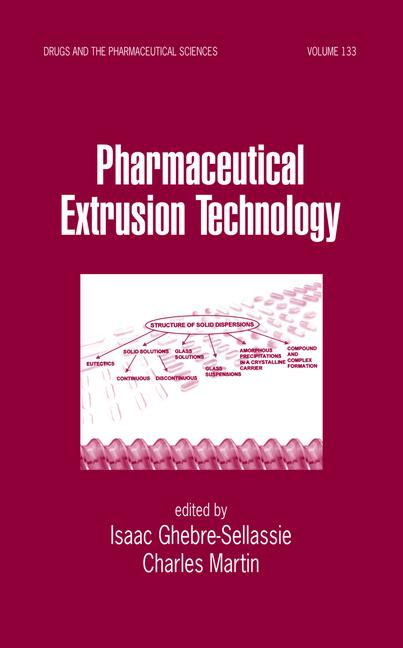 Pharmaceutical Extrusion Technology book cover