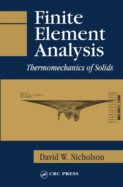 Finite Element Analysis Thermomechanics of Solids book cover
