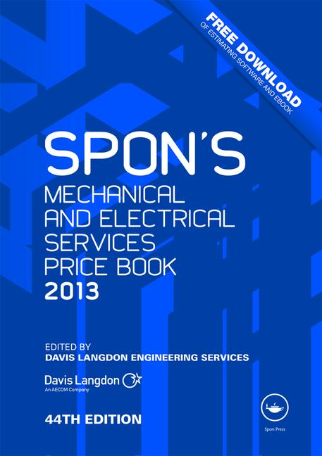 Spon's Mechanical and Electrical Services Price Book 2013 book cover