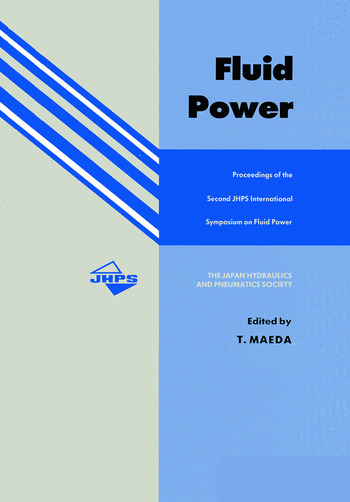 Fluid Power Proceedings of the Second JHPS International Symposium on Fluid Power book cover