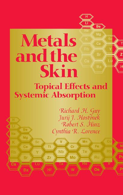 Metals and the Skin Topical Effects and Systemic Absorption book cover