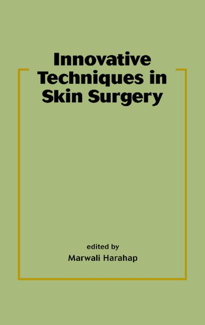 Innovative Techniques in Skin Surgery book cover