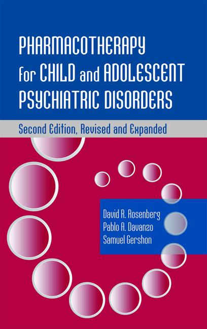 Pharmacotherapy for Child and Adolescent Psychiatric Disorders book cover