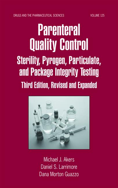 Parenteral Quality Control Sterility, Pyrogen, Particulate, and Package Integrity Testing book cover