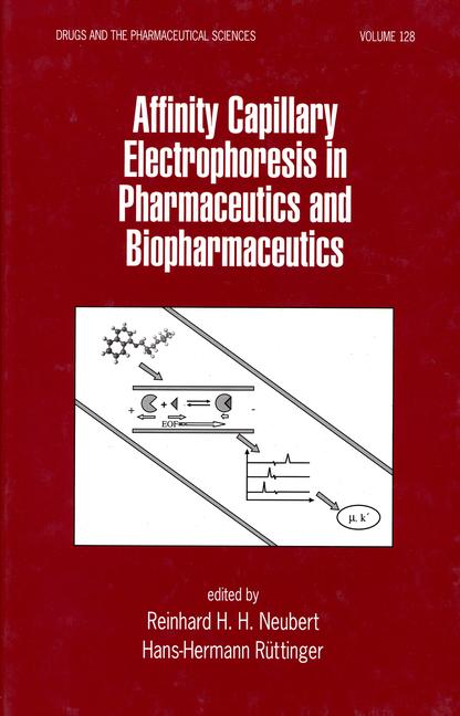 Affinity Capillary Electrophoresis in Pharmaceutics and Biopharmaceutics book cover