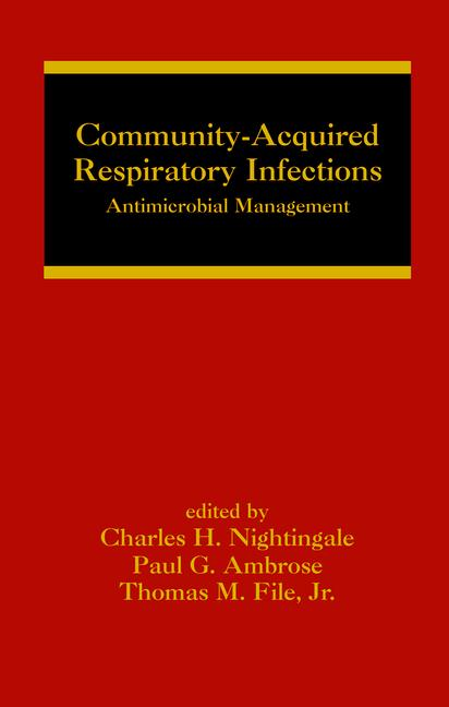 Community-Acquired Respiratory Infections Antimicrobial Management book cover