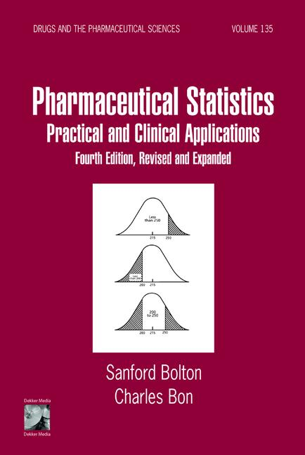 Pharmaceutical Statistics Practical and Clinical Applications, Revised and Expanded book cover
