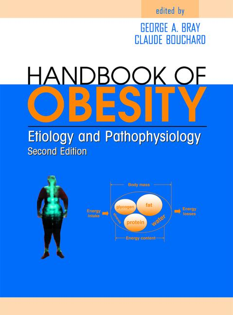 Handbook of Obesity Etiology and Pathophysiology, Second Edition book cover