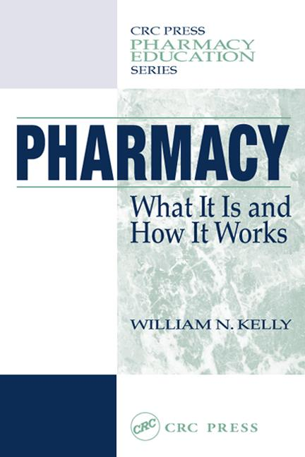 Pharmacy What It Is and How It Works, First Edition book cover