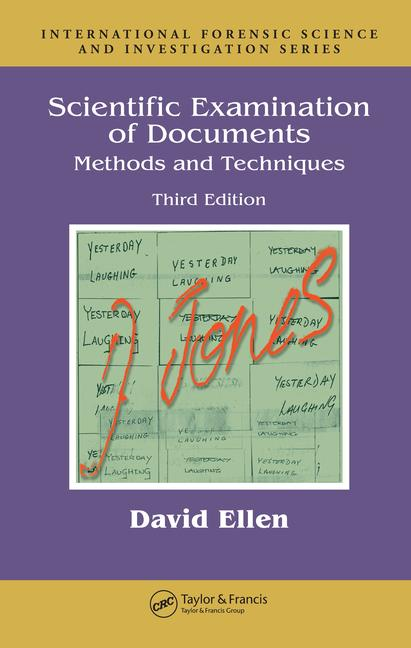 Scientific Examination of Documents Methods and Techniques, Third Edition book cover