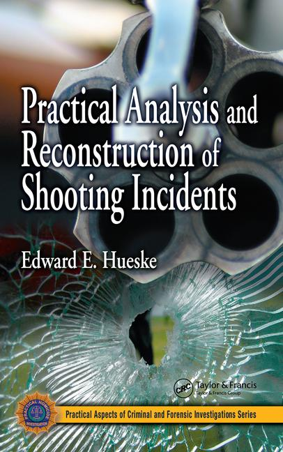 Practical Analysis and Reconstruction of Shooting Incidents book cover