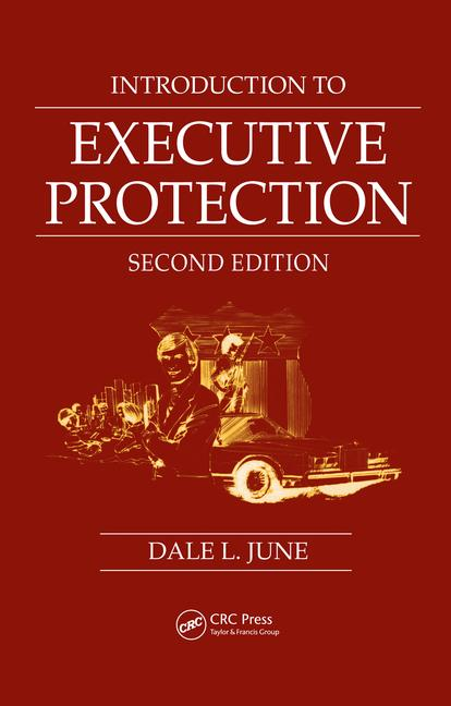 Introduction to Executive Protection Second Edition book cover