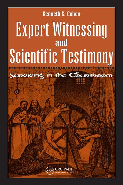 Expert Witnessing and Scientific Testimony Surviving in the Courtroom book cover