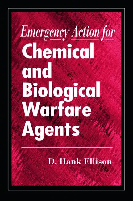 Emergency Action for Chemical and Biological Warfare Agents book cover