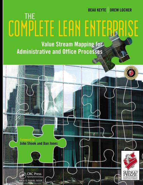 The Complete Lean Enterprise Value Stream Mapping for Administrative and Office Processes book cover