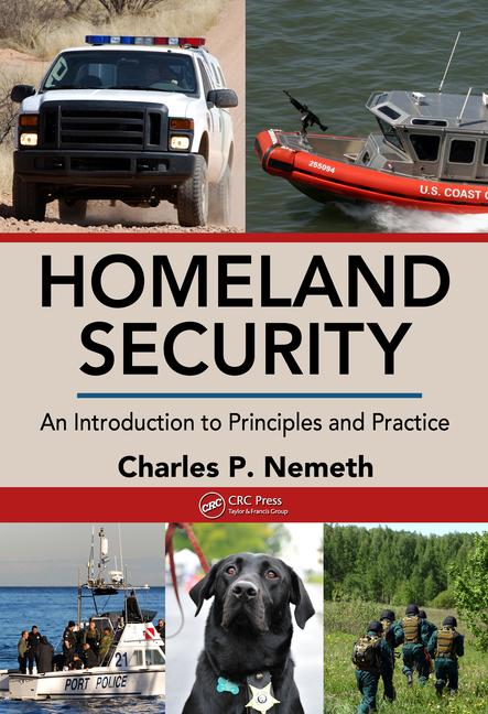 Homeland Security An Introduction to Principles and Practice book cover