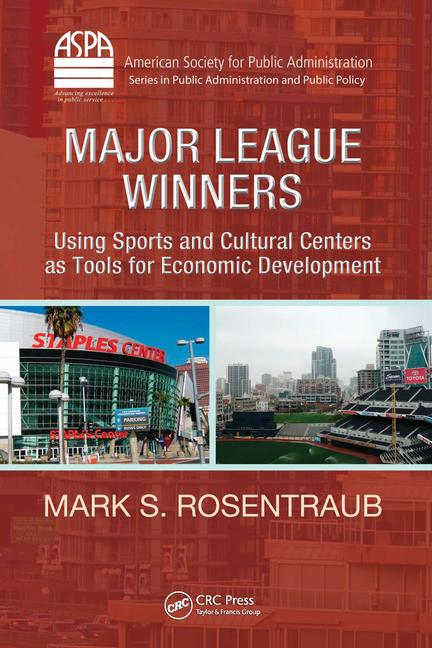 Major League Winners Using Sports and Cultural Centers as Tools for Economic Development book cover