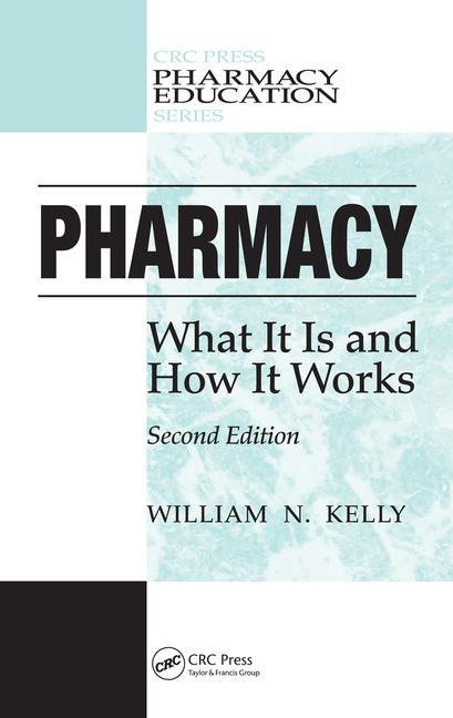 Pharmacy What It Is and How It Works, Second Edition book cover
