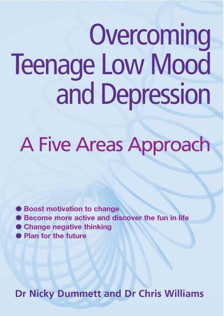 Overcoming Teenage Low Mood and Depression: A Five Areas Approach book cover