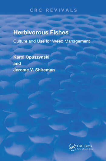 Herbivorous Fishes Culture and Use for Weed Management book cover