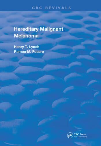 Hereditary Malignant Melanoma book cover