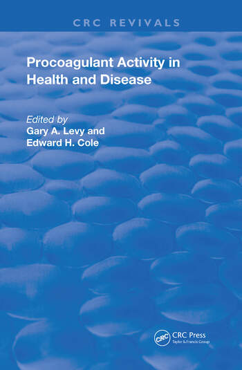 Role of Procoagulant Activity in Health and Disease book cover