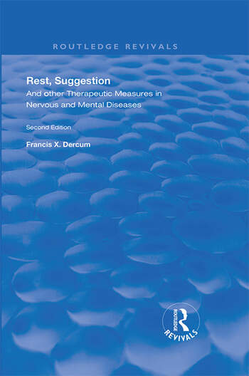 Rest, Suggestion, and Other Therapeutic Measures in Nervous and Mental Diseases book cover