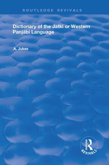 Dictionary of the Jatki or Western Panjábi Language book cover