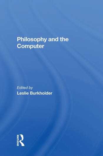 Philosophy And The Computer book cover