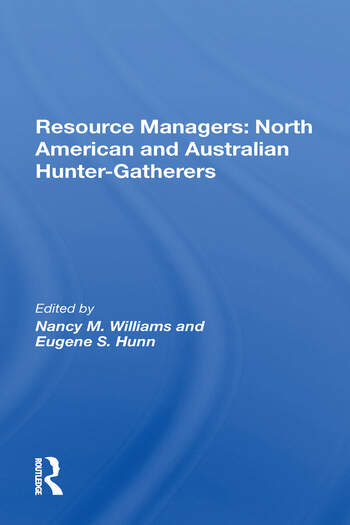 Resource Managers: North American And Australian Hunter-Gatherers book cover