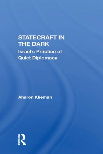 Statecraft In The Dark Israel's Practice Of Quiet Diplomacy book cover