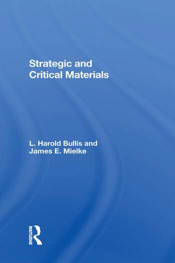 Strategic And Critical Materials book cover