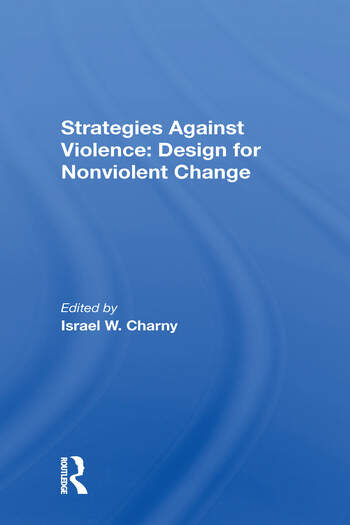 Strategies Against Violence Design For Nonviolent Change book cover