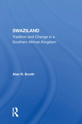 Swaziland Tradition And Change In A Southern African Kingdom book cover