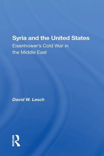 Syria And The United States Eisenhower's Cold War In The Middle East book cover