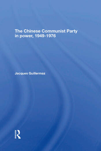 The Chinese Communist Party In Power, 1949-1976 book cover