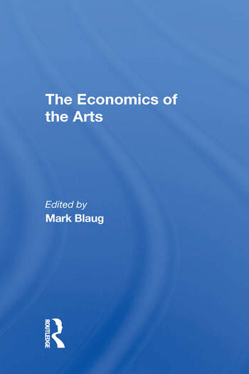 The Economics Of The Arts book cover