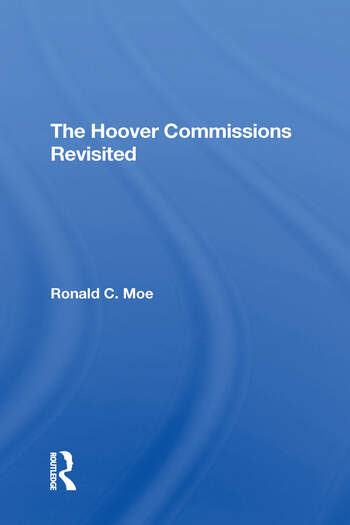 The Hoover Commissions Revisited book cover