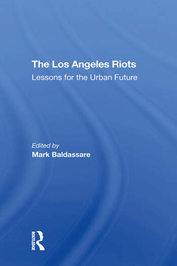 The Los Angeles Riots Lessons For The Urban Future book cover